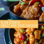 Pinterest image for Slow Cooker Sweet and Sour Chicken.